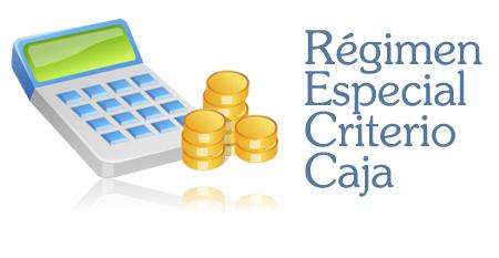 Régimen Especial de Criterio de Caja - RECC