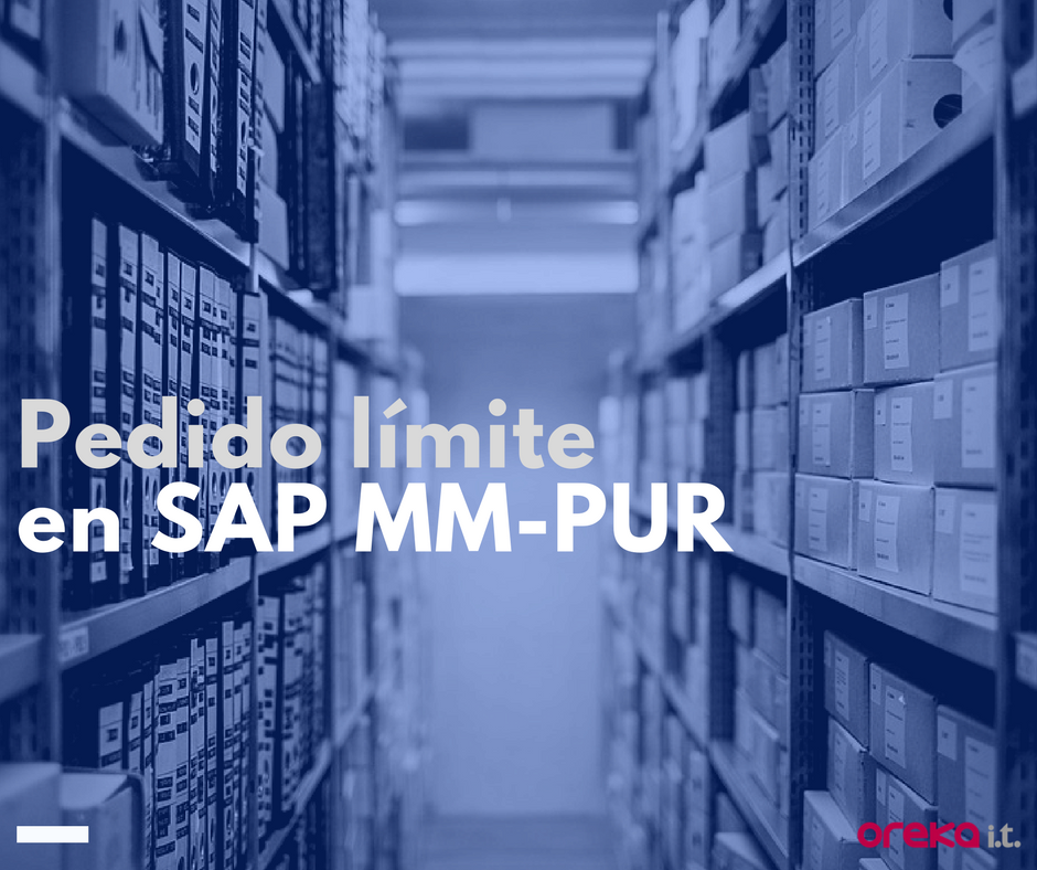 SAP MM-PUR: Pedido Límite