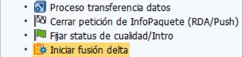 Iniciar fusión delta - Optimización SAP BW HANA