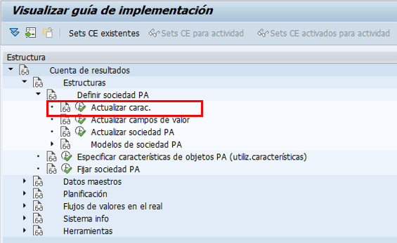 Parametrización cuenta de resultados en SAP - Cuenta de resultados:Estructura: Definir sociedad PA : Actualizar características