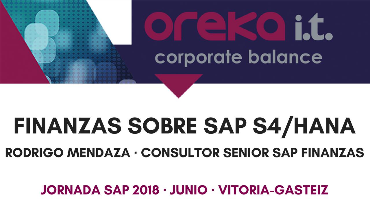 Finanzas sobre SAP S4/HANA – Ponencia Jornada SAP 2018