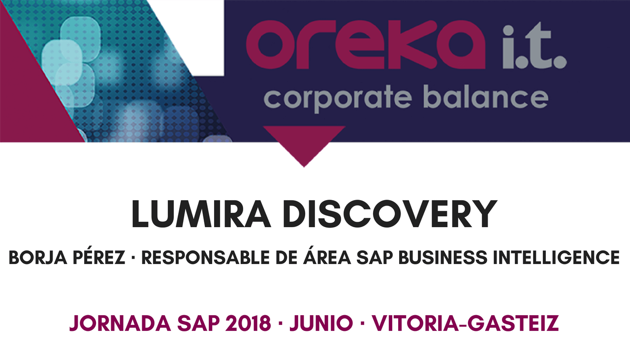 Lumira Discovery – Ponencia Jornada SAP 2018