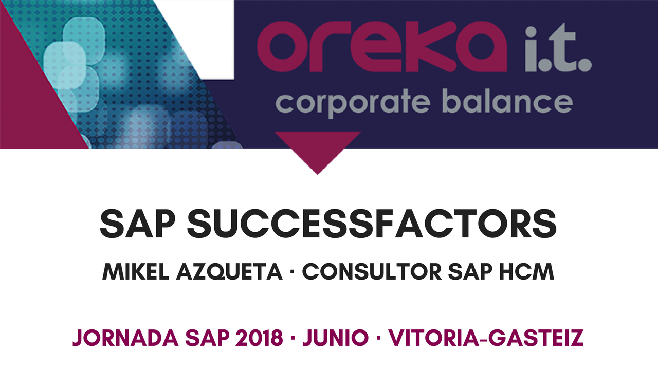 SuccessFactors – Ponencia Jornada SAP 2018
