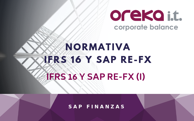 NORMATIVA IFRS 16 Y SAP RE-FX / IFRS 16 Y SAP RE-FX  (I)