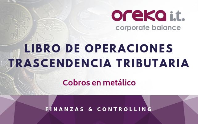 Libro de operaciones · Trascendencia tributaria – Cobros en metálico