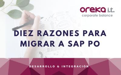 Diez razones para migrar a SAP PO