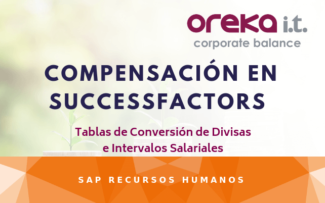 SAP SuccessFactors Compensation: Tablas de Conversión de Divisas e Intervalos Salariales