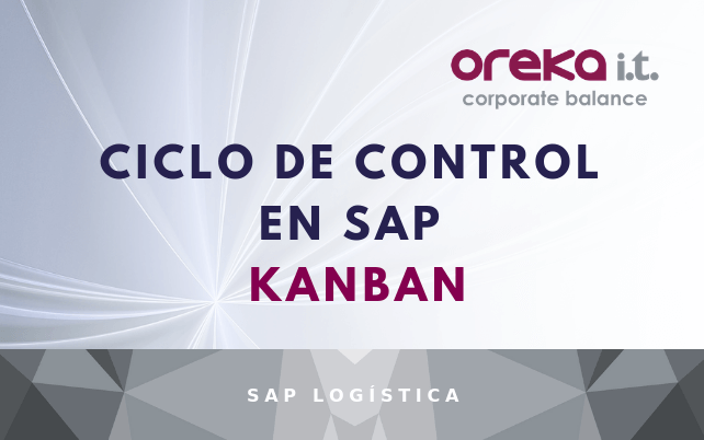 Ciclo de control en SAP- KANBAN