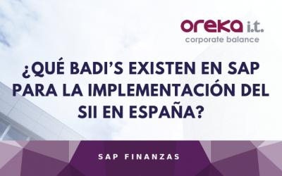 ¿Qué BADI's existen en SAP para la implementación del SII en España?