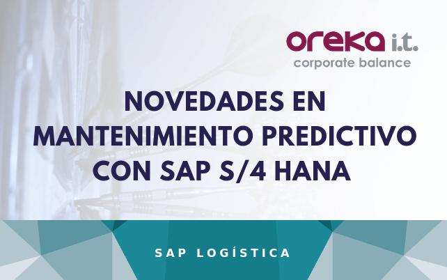Novedades en Mantenimiento Predictivo con SAP S/4 HANA