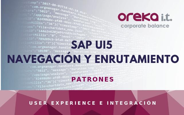 SAP UI5 · Navegación y Enrutamiento: patrones