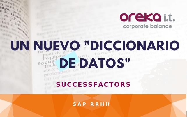 Un nuevo diccionario de datos en SuccessFactors