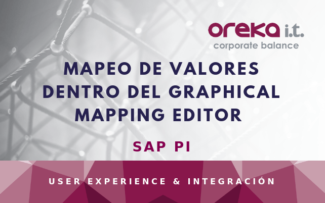 SAP PI: mapeo de valores dentro del Graphical Mapping Editor