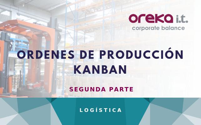 Órdenes de producción KANBAN en SAP – Segunda parte