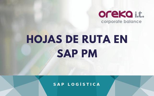 Hojas de ruta en SAP PM