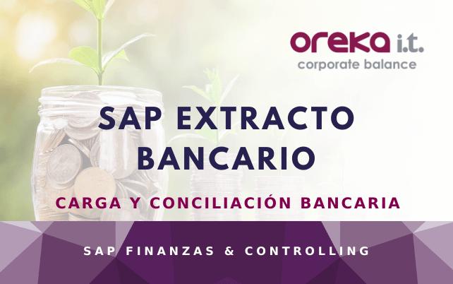 SAP Extracto Bancario: Carga y Conciliación Bancaria