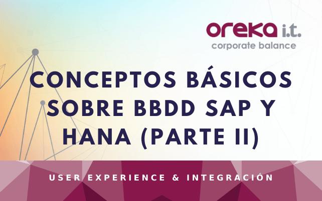 Conceptos básicos sobre BBDD SAP y HANA (Parte II)
