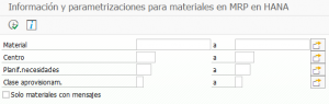 Información y parametrizaciones para materiales en MRP en HANA (1)