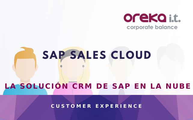 SAP Sales Cloud: la solución CRM de SAP en la nube