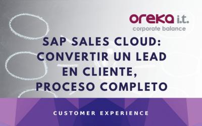 SAP SALES CLOUD – Convertir un lead en cliente, proceso completo