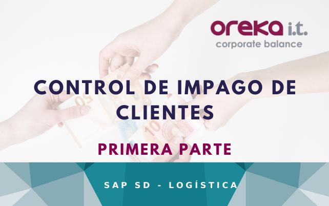 Control de impagos de clientes en SAP SD (I)