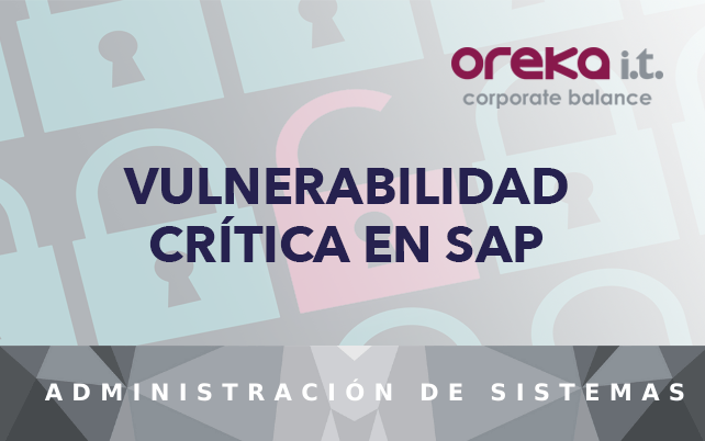 Vulnerabilidad Crítica en SAP que permite acceso total a los servidores SAP NW JAVA