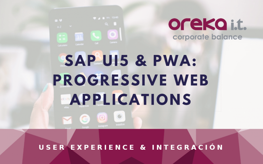 SAPUI5 & PWA: Progressive Web Applications