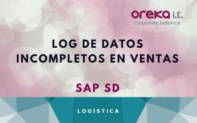 Log de datos incompletos en Ventas – SAP SD