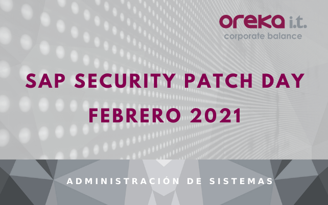 SAP Security Patch Day: Febrero 2021