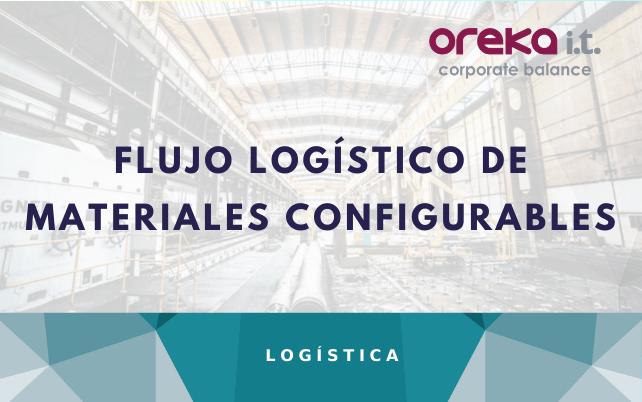 Flujo logístico de materiales configurables