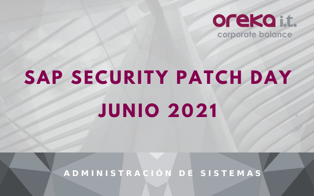 SAP Security Patch Day: Junio 2021