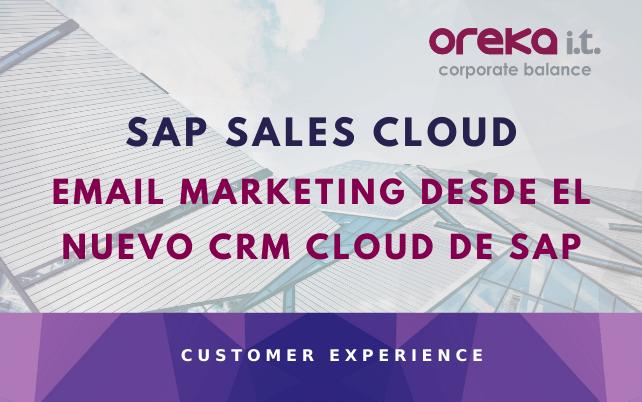 SAP SALES CLOUD – Email marketing desde el nuevo CRM Cloud de SAP