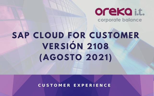 SAP Cloud for customer versión 2108 (Agosto 2021)