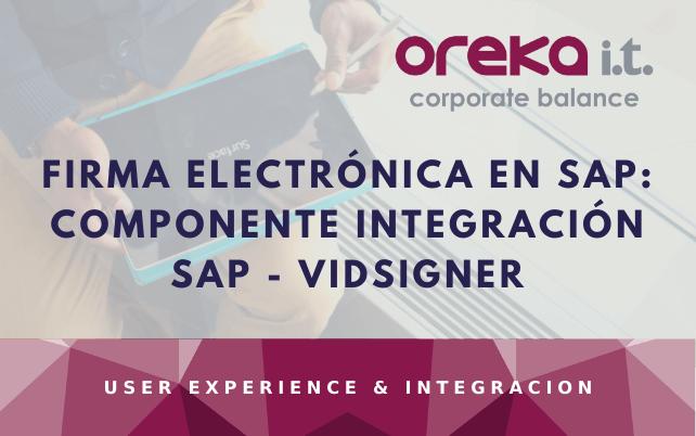 Firma electrónica en SAP: Componente integración SAP – VIDSigner
