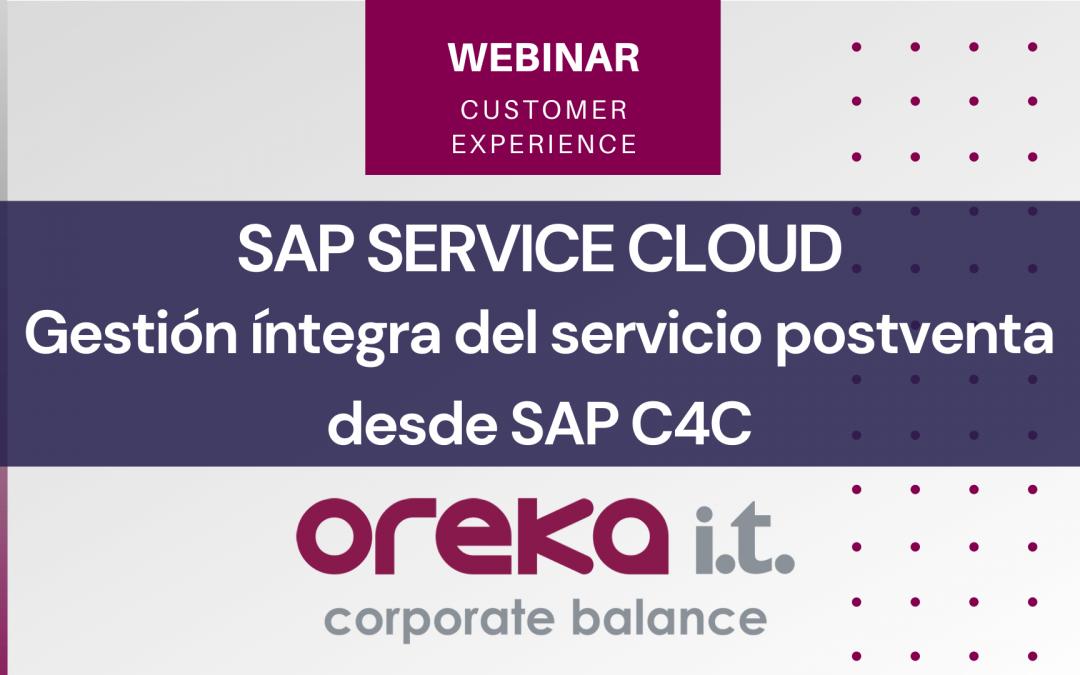 SAP Service Cloud-Gestión íntegra del servicio postventa desde SAP C4C